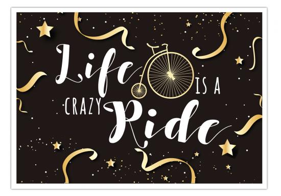 "Postkarte ""Life is a crazy Ride"" - GOLD -,  14,8 x 10,5 cm"