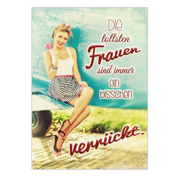 Postkarte Die tollsten Frauen sind immer ein bisschen